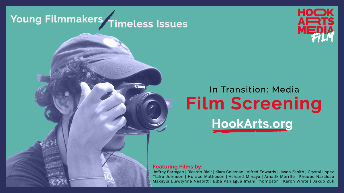 Hook Arts Media In Transition Media After School Filmmaking Documentary Screening