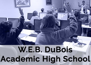 W.E.B. DuBois Academic High School is one of our school partners