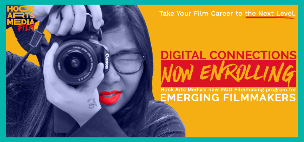 Hook Arts Media's new filmmaking program, digital connections, open for applications
